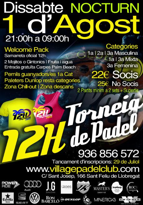 12 horas nocturnas Village Padel Club