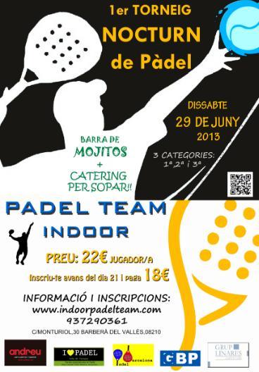 1er Torneo Nocturno de padel en el Padel Team Indoor