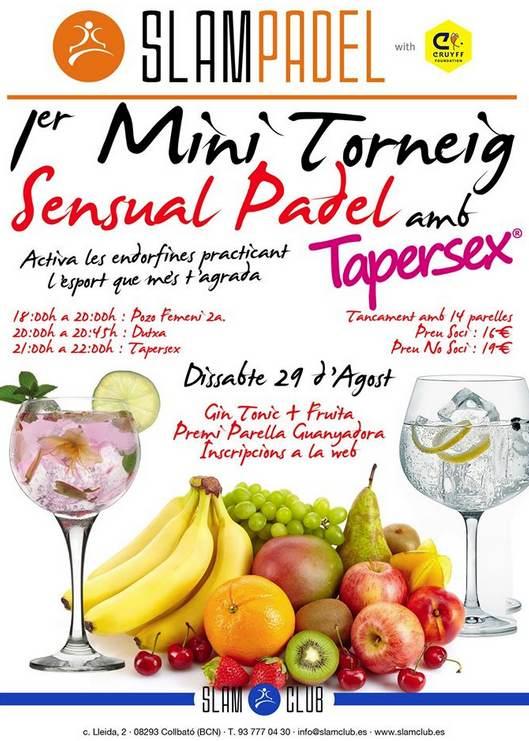 1er mini torneo Sensual Padel con tapersex