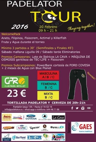 1r Torneo Padelator Tour 2016 Club Padel Ripollet