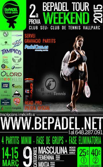 2a prueba BePadel Tour WEEKEND 2015
