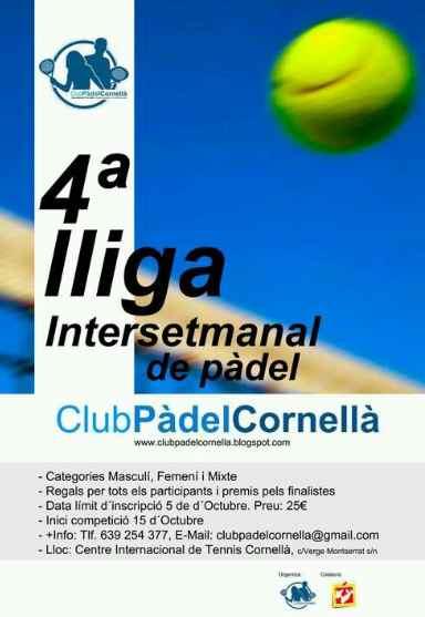 4a liga Intesemanal de padel Club Padel Cornella