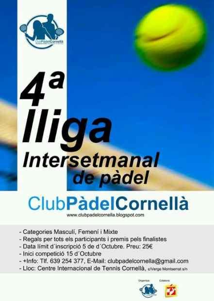 4a liga intersemanal de padel en el Club Padel Cornella