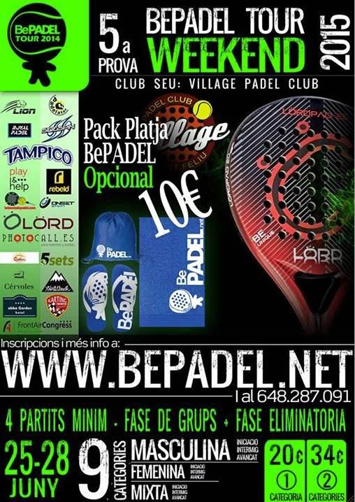 5a prueba BePadel Tour WEEKEND 2015