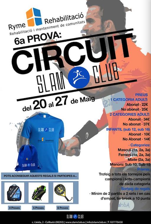 6a prueba del Circuit Slam Club