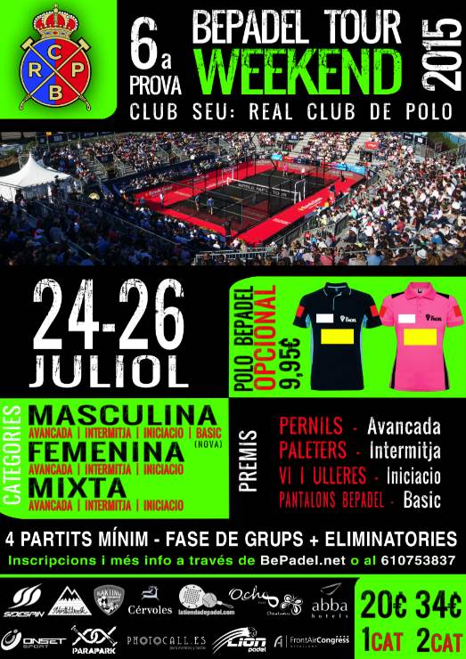 6a prueba BePadel Tour WEEKEND 2015