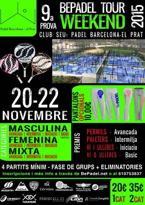 9a BePadel Tour WEEKEND padel barcelona-el prat-el_prat