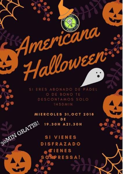 Americana Hallowen Sant Just Padel Club
