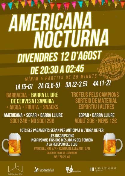 Americana nocturna en el PadelBarcelona - el Prat agosto