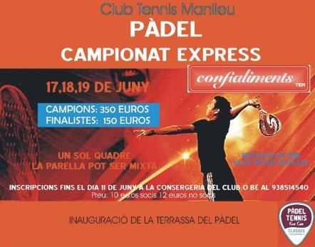 Campeonato express de padel en el Club de Tennis Manlleu