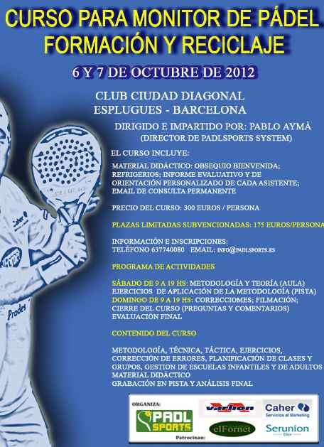 Curso para monitor de padel. Formacion-reciclaje. Ciudad Diagonal Octubre 2012