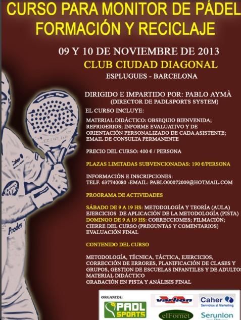 Curso para monitor de padel Formacion-reciclaje Ciudad Diagonal noviembre 2013
