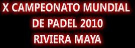 mundial de pádel Mexico 2010