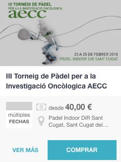 Inscribirse III Torneo de Padel per a la Investigacion Oncologica AECC