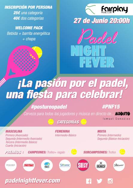 II edición de Padel Night Fever
