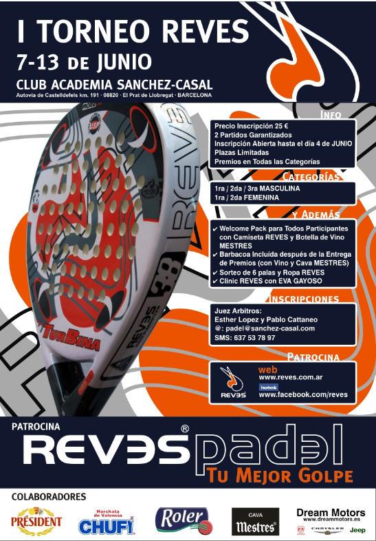 I Torneo de padel Reves en la academia Sanchez Casal