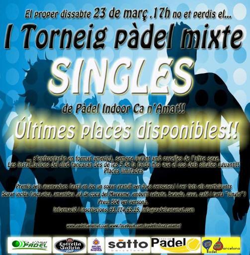 I Torneo padel mixto Singles en el Padel Indoor Ca n Amat