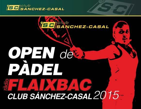 Open de pádel Radia Flaixbac en el Club Sanchez Casal