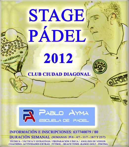 Stage padel Club Ciudad Diagonal 2012