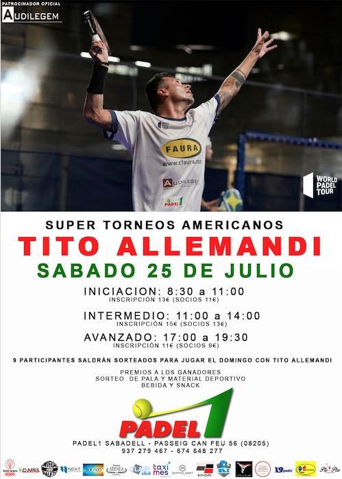 Super torneos Americanos Tito Allemandi en Padel1 Sabadell
