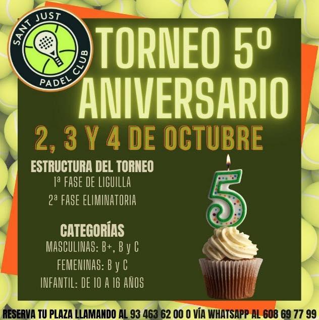 Torneo 5o aniversario Sant Just Padel Club