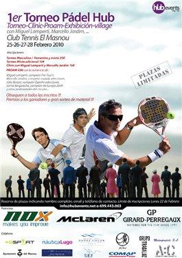 Torneo-clinic  de padel con Jardim, Lamperti y Benzal en el Tennis Masnou