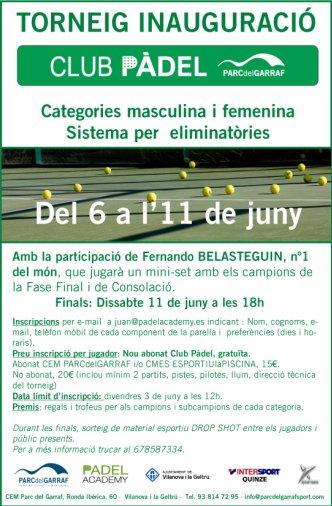 Torneo Inauguracion club de padel Parc del Garraf