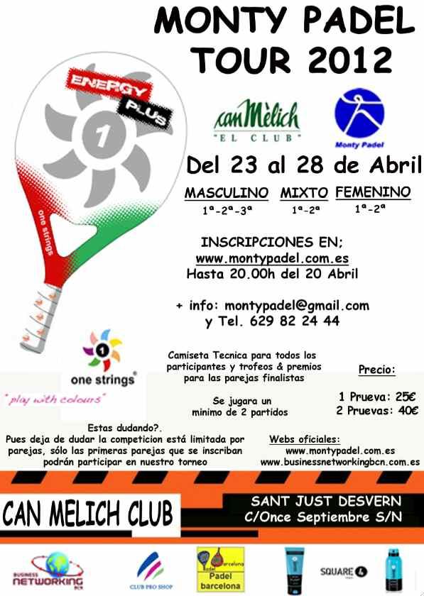 Torneo Monty padel tour 2012 en Can Melich