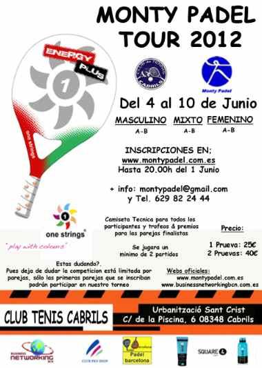 Torneo Monty padel tour 2012 en el Club de Tenis Cabrils