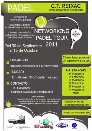 Torneo Networking Padel Tour 2011 en el CT Reixac