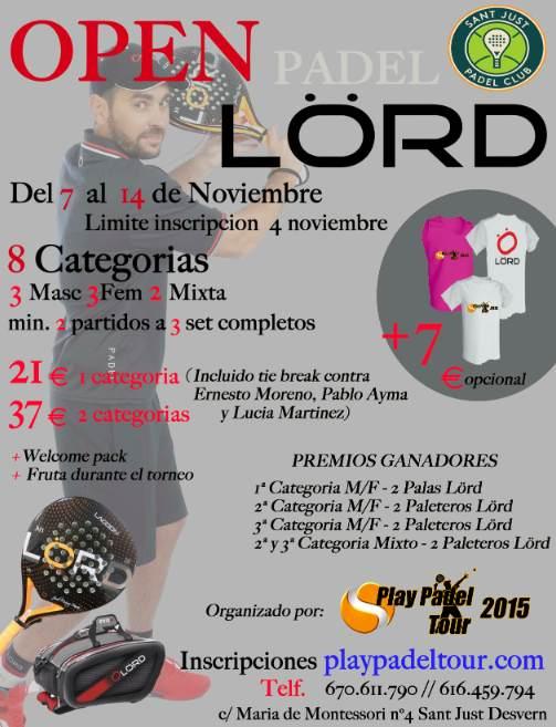 Torneo Open Lord Padel en el Sant Just Padel Club