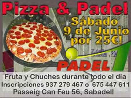 Torneo Padel and Pizza en el Padel 1 de sabadell