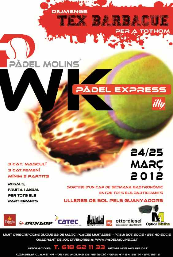 Torneo WK Padel Express Illy en el Padel Molins