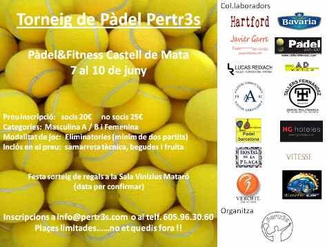 Torneo de padel Pertr3s en Castell de Mata