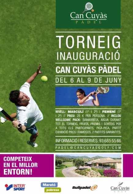 Torneo de padel inauguracion del Club Can Cunyas padel