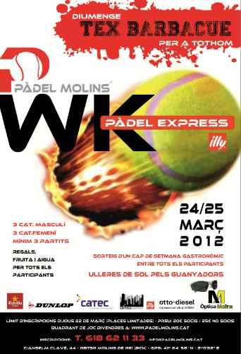 Torneo padel Express WK en el Padel Molins