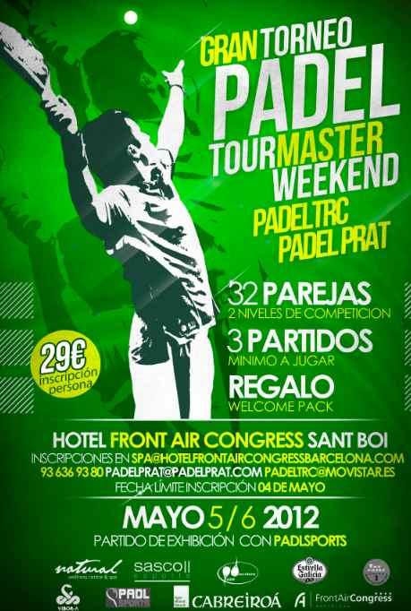 Torneo tour Master Weekend con Padel TRC & Padel Prat