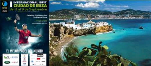 Una jornada en el Padel Pro tour de Ibiza