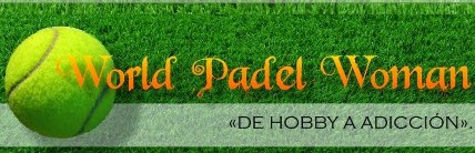 Blog World Padel Woman