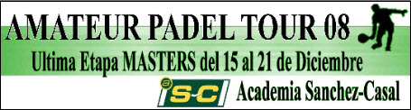 Amateur padel tour. Ultima etapa 2008