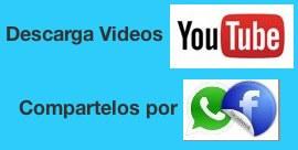 Descarga videos de youtube a tu Ordenador o móvil y envíalos o compártelos a tus amigos por Whatsapp, Facebook, Twitter…….