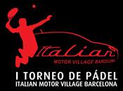 I Torneo de Pádel de Italian Motor Village Barcelona