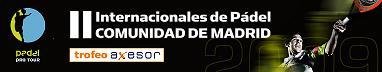 II Internacionales de padel de madrid