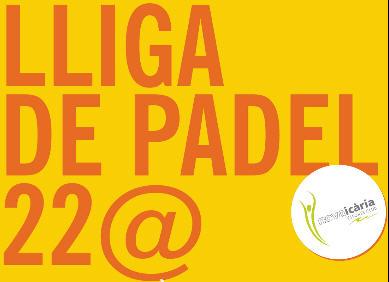 Liga de padel 22@ en el nova icaria esports club