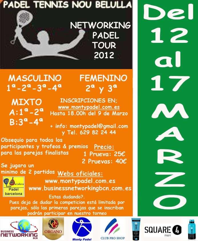 Torneo Networking padel tour 2012 - Nou Belulla